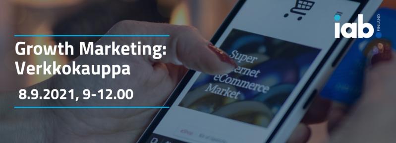 Growth Marketing: Verkkokauppa